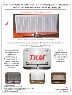 TKM ROBINET MONOTUBE DE RADIATEUR RENOVATION : TMC , TKM MONOTUBE